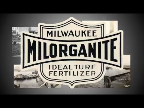 Milorganite: 90 Years of Recycling & Environmental Stewardship